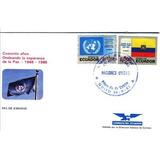 Sobre Primer Dia Fdc Onu 1985 Ecuador Estampilla Sello