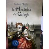 La Mecanica Del Corazon Mathias Malzieu Libro En Oferta