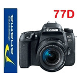 Canon Eos 77d  + Lente 18-135mm  + Tripode