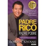 Padre Rico, Padre Pobre Robert Kiyosaki Educación Financiera