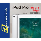 iPad Pro 12.9 Pulgadas 64gb Version Wifi + 4g Lte