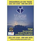 Desarrollo De Tesis, Tfm, Maestrías, Doctorados, Artículos,