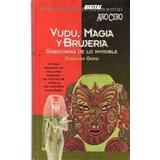 Libro Vudu Magia Y Brujeria