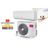 Aire Acondicionado Tcl 9000 Btu Alta Eficiencia Incluido Iva