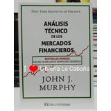 Análisis Técnico De Los Mercados Financieros Murphy Libro