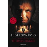Hannibal, El Dragon Rojo Thomas Harris Libros Nuevos