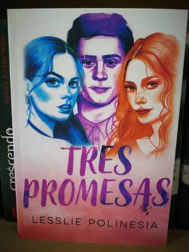 Tres Promesas - Libro De Lesslie Polinesia