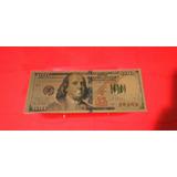 Billetes 100 De Dolar Fantasía Bañado En Pan De Oro 24 K