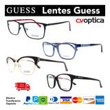 Lentes Guess 100% Originales Monturas Gafas