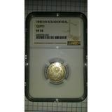 Moneda Certificada Ngc Vf 35! Un Real 1840 Mv - Ecuador