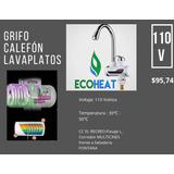 Calefones Y Grifos Eléctricos Ecoheat