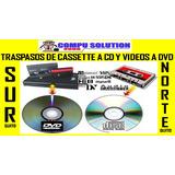 Traspaso De Cassette A Cd Y Videos Cassette A Dvd