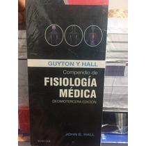 Compendio De Fisiología De Guyton 13va Edición