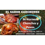 Se Hornean Perniles De Chancho, Pavos, Etc.
