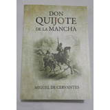 Don Quijote De La Mancha Miguel De Cervantes Completo