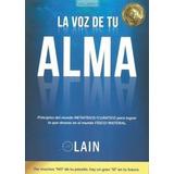 La Voz De Tu Alma - Lain Garcia Calvo Libro Original