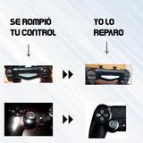 Dualshock 4, Mando, Palanca,control Ps4 Reparación