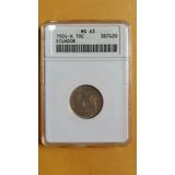 Moneda Certificada Anacs Ms 63! 10 Centavos 1924 - Ecuador