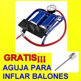 Bomba Inflar Llanta Auto Moto Bicicleta Gratis¡ Aguja Balon