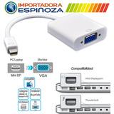 Conversor Mini Display Port Dp A Vga / Hdmi Macbook Apple