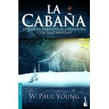 La Cabaña De W. Paul Young Libro Super Recomendado