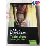 Tokio Blues - Haruki Murakami, Libros Nuevos