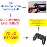 Reparación Y Venta De Piezas De Dualshock 4/control De Play