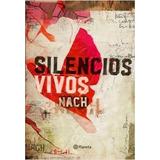 Silencios Vivos De Nach Libro Físico En Oferta