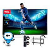 Smart Tv Tcl 32 40 43 50 4k Android + Control Comando Voz