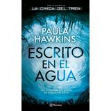 Escritos Bajo El Agua Paula Hawkins De La Chica Del Tren
