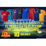 Uniformes De Fútbol Promoción Del Mes 10 Dolares