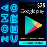 Tarjeta Google Play Store Android De $25