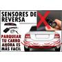Sensor Retro Parqueo Ford Nissan Toyota Mazda Hyundai Gm Kia