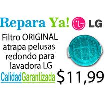 Filtro Original Para Lavadora Lg - Redondo