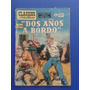 Revista Clasicos Ilustrados Dos Años A Bordo Año 1955