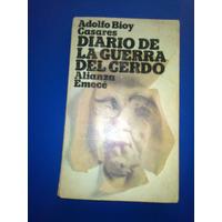 Libro Diario De La Guerra Del Cerdo - Adolfo Bioy Casares