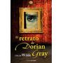Libro El Retrato De Dorian Grey De Oscar Wilde En Oferta