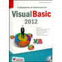 Fundamentos De Programacion Con Visual Basic 2012 + Cd