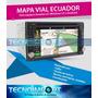 Mapa Vial Ecuador 2018gps Autoradio Windows Ce Android Sygic | TECNOIMPORT·EC