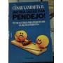 No Sea Usted Tan Pendejo. César Landaeta.   LEEECUADOR